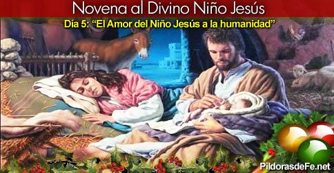 """[5to día] Novena al Divino Niño Jesús: """"El Amor del Niño Jesús a la humanidad""""…"""
