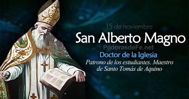 Hoy Se Celebra A San Alberto Magno El Gran Doctor Por Un