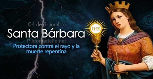 Hoy Es La Fiesta De Santa Bárbara Virgen Y Mártir Protectora Contra Rayos Y Muerte Repentina Jesus De La Divina Misericordia
