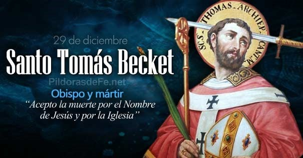 Santo Tomás Becket Mártir Se Dejó Asesinar Sin Oponer