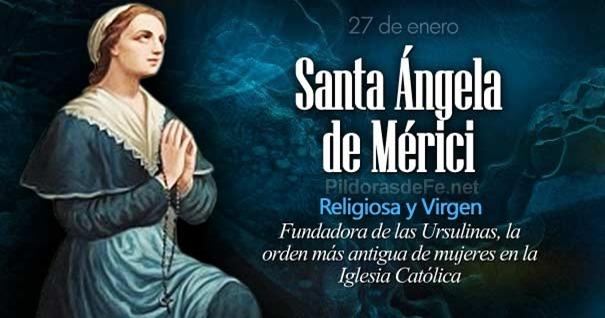 27-01-santa-angela-de-merici-fundadora-ursulinas