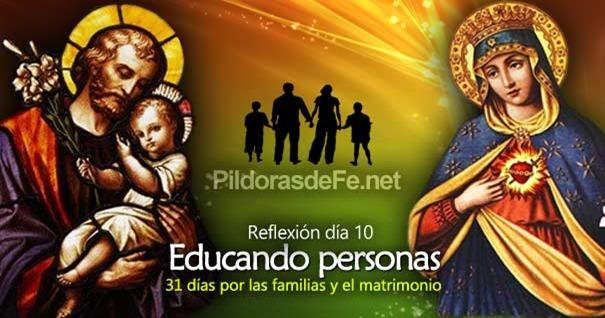 por-la-unidad-familias-matrimonio-dia-10-educando-personas