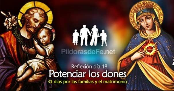 por-la-unidad-familias-matrimonio-dia-18-potenciar-los-dones
