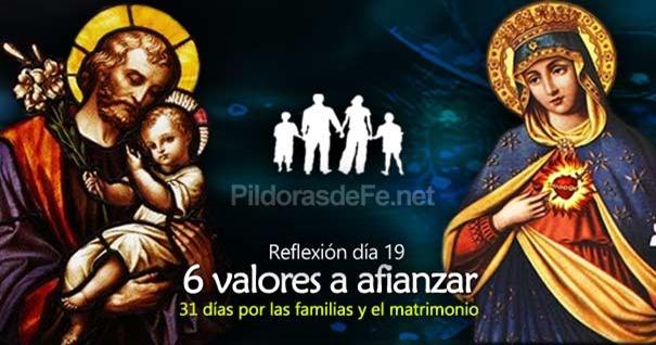 por-la-unidad-familias-matrimonio-dia-19-valores-que-se-deben-afianzar