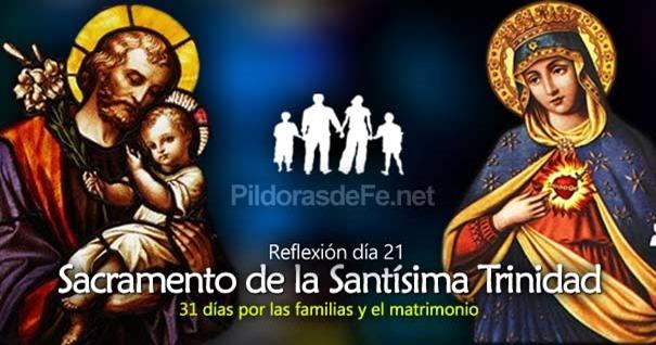 por-la-unidad-familias-matrimonio-dia-21-sacramento-de-santisima-trinidad