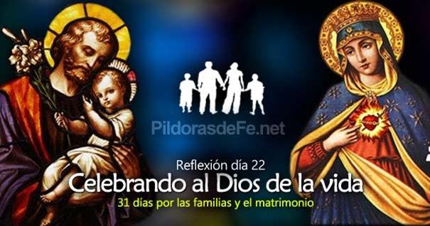 por-la-unidad-familias-matrimonio-dia-22-celebrando-al-dios-de-vida