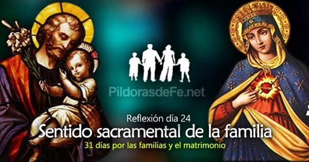 por-la-unidad-familias-matrimonio-dia-24-sentido-sacramental