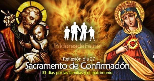 por-la-unidad-familias-matrimonio-dia-27-sacramento-confirmacion