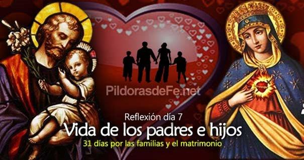 por-la-unidad-familias-matrimonio-dia-7-vida-de-padres-e-hijos