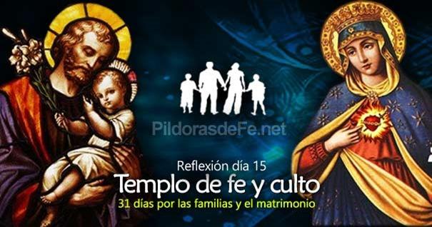 por-la-unidad-familias-matrimonio-dia15-templo-de-fe-y-culto