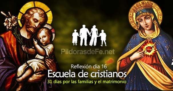 por-la-unidad-familias-matrimonio-dia16-escuelas-de-cristianos