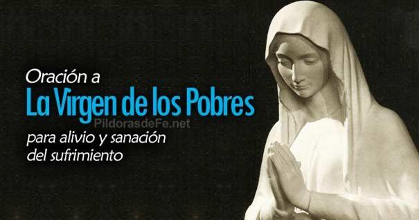 virgen-de-los-pobres-oracion-sanacion-alivio