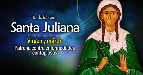 16-02-santa-juliana-virgen-martir-patrona-contra-enfermedades-contagiosas