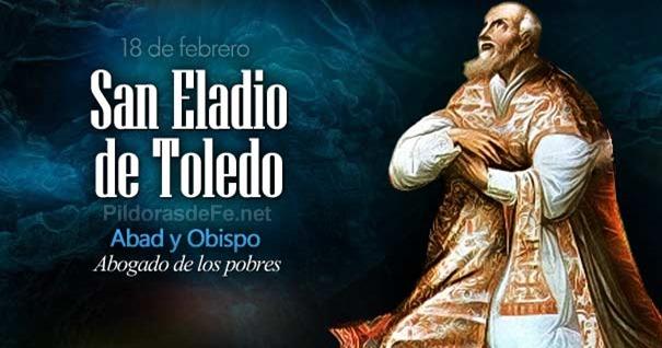 18-02-san-eladio-de-toledo-abad-obispo-abogado-pobres