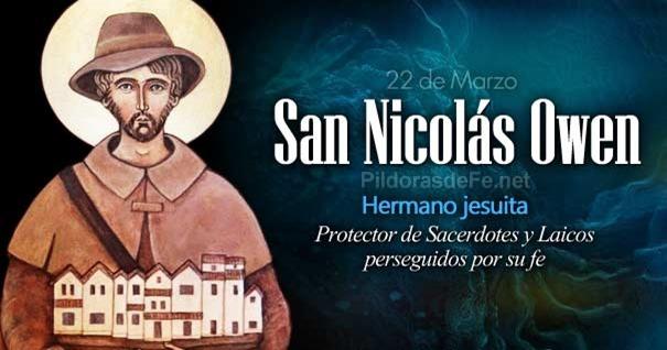 22-03-san-nicolas-owen-jesuita-martir-protector-sacerdotes-perseguidos
