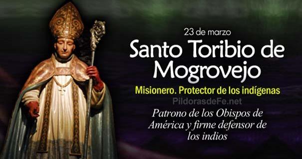 23-03-santo-toribio-de-mogrovejo-patrono-obispos-protector-indigenas