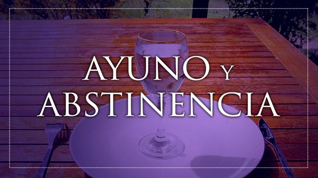 AyunoAbstinencia_030216