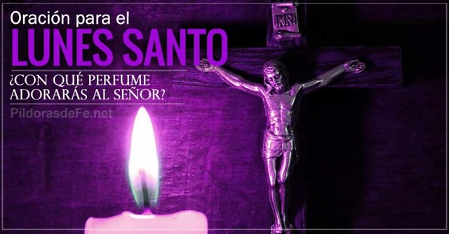 oracion-para-el-lunes-santo-perfume-para-adorar-al-senor