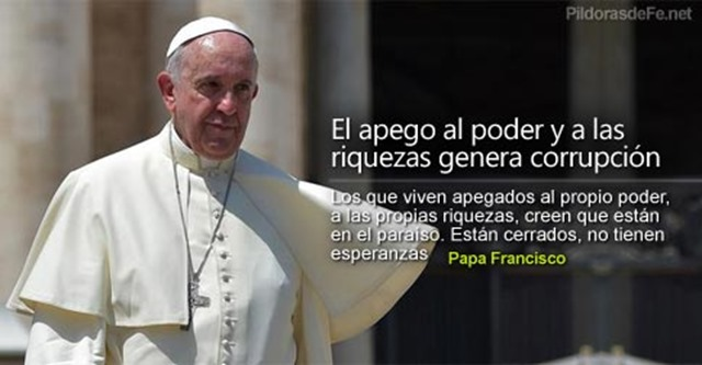 papa-francisco-apegados-poder-riquezas