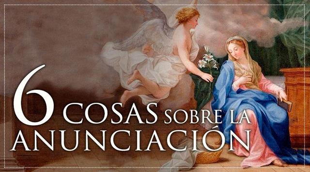 6CosasAnunciacion_040416